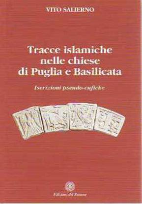 Immagine di TRACCE ISLAMICHE NELLE CHIESE DI PUGLIA E BASILICATA ISCRIZIONI PSEUDO-CUFICHE