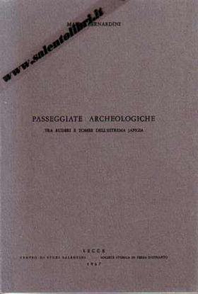 Immagine di Passeggiate archeologiche tra ruderi e tombe dell'estrema Japigia