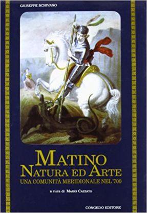 Immagine di Matino: natura ed arte. Una comunità meridionale nel'700