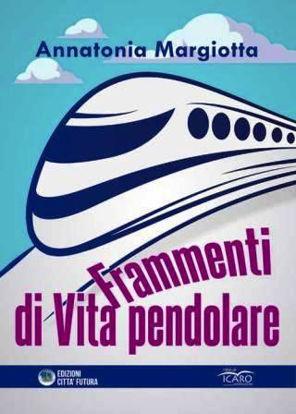 Immagine di FRAMMENTI DI VITA PENDOLARE