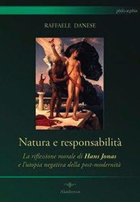 Immagine di NATURA E RESPONSABILITA`. LA RIFLESSIONE MORALE DI HANS JONAS E UTOPIA NEGATIVA DELLA POST-MODERNITA`
