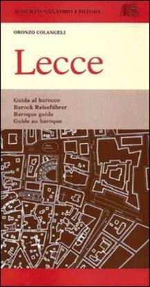 Immagine di LECCE. Guida al barocco leccese