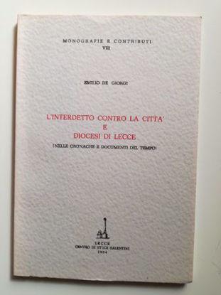 Immagine di L'interdetto contro la città e Diocesi di Lecce (nelle cronache e documenti del tempo)