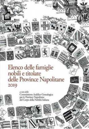 Immagine di ELENCO DELLE FAMIGLIE NOBILI E TITOLATE DELLE PROVINCE NAPOLITANE 2019