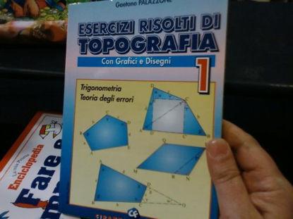 Immagine di ESERCIZI RISOLTI DI TOPOGRAFIA 1