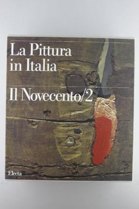 Immagine di PITTURA IN ITALIA IL NOVECENTO/2