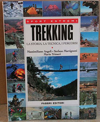 Immagine di TREKKING LA STORIA LA TECNICA I PERCORSI