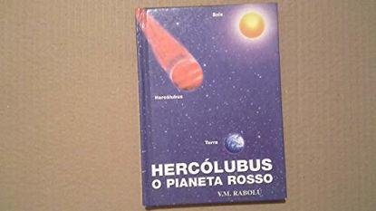 Immagine di HERCOLUBUS O PIANETA ROSSO