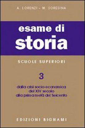 Immagine di BIGNAMI-ESAME DI STORIA 3-DA CRISI XIV A - VOLUME 3