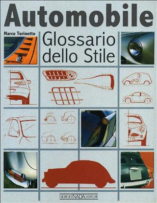 Immagine di AUTOMOBILE - GLOSSARIO DELLO STILE