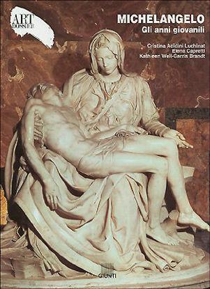 Immagine di MICHELANGELO ANNI GIOVANILI - ART DOSSIER 150