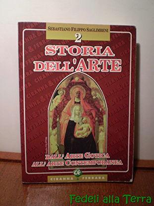 Immagine di STORIA DELL`ARTE 2 DALL`ARTE GOTICA