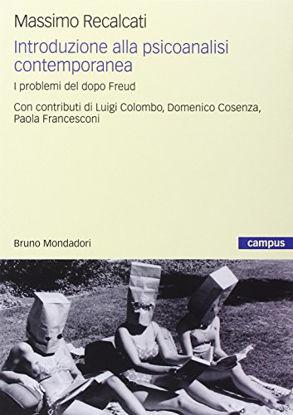 Immagine di INTRODUZIONE ALLA PSICOANALISI CONTEMPORANEA