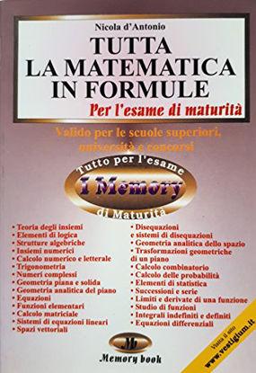 Immagine di TUTTA LA MATEMATICA IN FORMULE.