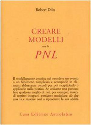 Immagine di CREARE MODELLI CON LA PNL