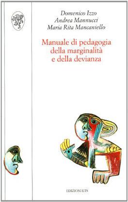 Immagine di MANUALE DI PEDAGOGIA DELLA MARGINALITA` E DELL
