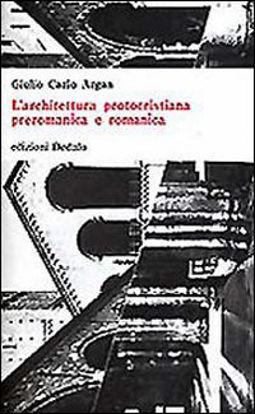 Immagine di ARCHITETTURA PROTOCRISTIANA, PREROMANICA E ROMANICA