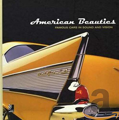 Immagine di AMERICAN BEAUTIES + CD - FAMOUS CARS IN SOUND AND VISION