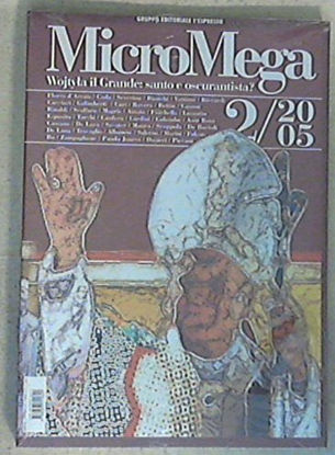 Immagine di MICROMEGA 2/2005 WOJTYLA IL GRANDE - SANTO O OSCURANTISTA ?