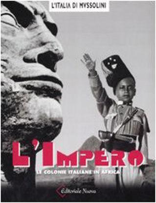 Immagine di IMPERO - LE COLONIE ITALIANE IN AFRICA