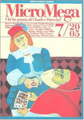 Immagine di MICROMEGA 7/2005 CHI HA PAURA DI CHARLES DARWIN ?