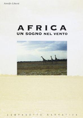 Immagine di AFRICA UN SOGNO NEL VENTO