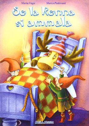 Immagine di SE LA RENNA SI AMMALA. +CD AUDIO