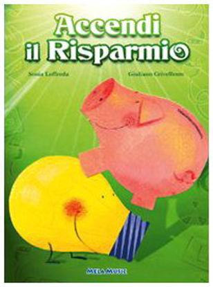 Immagine di ACCENDI IL RISPARMIO. CON CD AUDIO