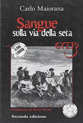 Immagine di SANGUE SULLA VIA DELLA SETA
