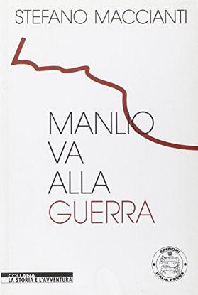 Immagine di MANLIO VA ALLA GUERRA