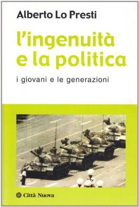 Immagine di INGENUITA` E LA POLITICA  I GIOVANI E LE GENERAZIONI