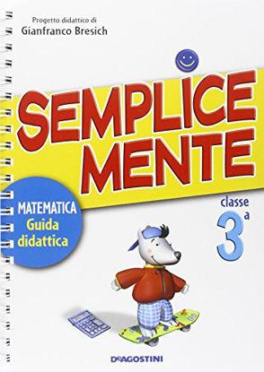 Immagine di SEMPLICEMENTE-GUIDA MATEMATICA 3 - VOLUME 3