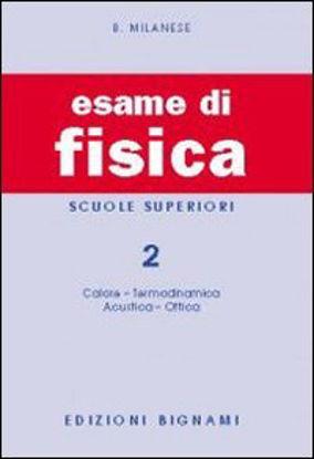 Immagine di ESAME DI FISICA 2 PER LE SCUOLE SUPERIORI - VOLUME 2