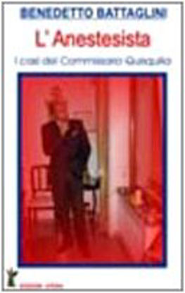 Immagine di ANESTESISTA (L`) I CASI DEL COMMISSARIO QUISQUILIA