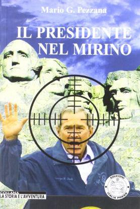 Immagine di PRESIDENTE NEL MIRINO (IL)