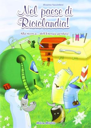 Immagine di NEL PAESE DI RICICLANDIA. CON CD AUDIO