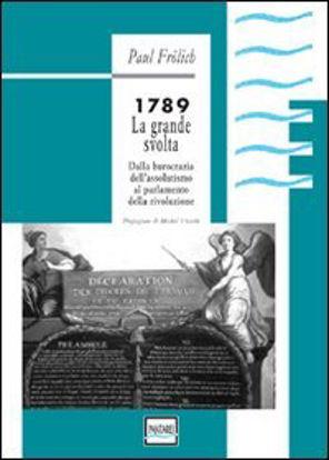 Immagine di 1789 LA GRANDE SVOLTA