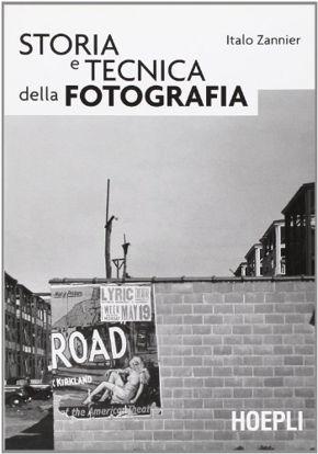 Immagine di STORIA E TECNICA DELLA FOTOGRAFIA