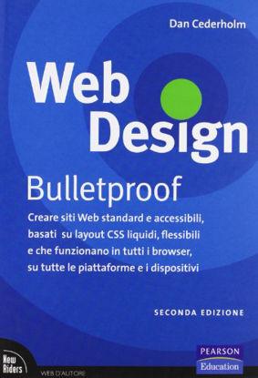 Immagine di WEB DESIGN. BULLETPROOF. CREARE SITI WEB STANDARD E ACCESSIBILI, BASAT