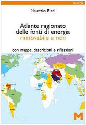 Immagine di ATLANTE RAGIONATO DELLE FONTI DI ENERGIA RINNOVABILE