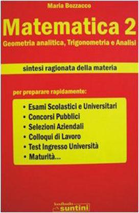 Immagine di MATEMATICA 2  GEOMETRIA ANALITICA, TRIGONOMETRIA E ANALISI