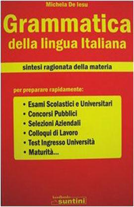 Immagine di GRAMMATICA DELLA LINGUA ITALIANA  SINTESI RAGIONATA DELLA MATERIA