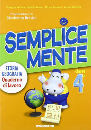 Immagine di SEMPLICEMENTE-STORIA GEOGRAFIA 4 - VOLUME 4