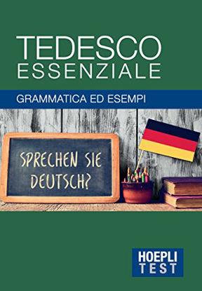 Immagine di TEDESCO ESSENZIALE. GRAMMATICA ED ESEMPI