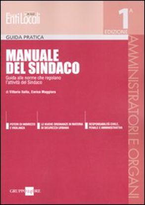 Immagine di MANUALE DEL SINDACO  GUIDA PRATICA