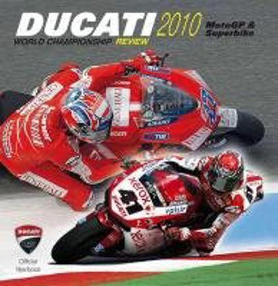 Immagine di DUCATI 2010 CORSE  ANNUARIO FOTOGRAFICO DELLA STAGIONE MOTOGP