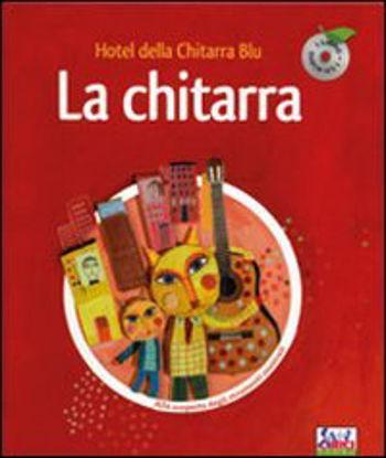 Immagine di CHITARRA +CD  HOTEL DELLA CHITARRA BLU (LA)