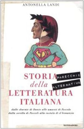 Immagine di STORIA PARECCHIO ALTERNATIVA DELLA LETTERATURA ITALIANA