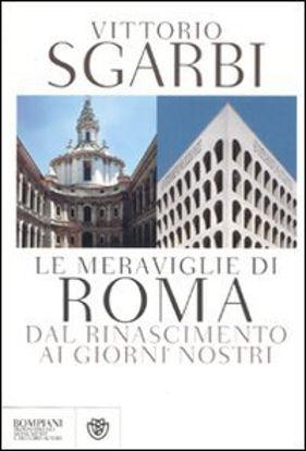 Immagine di MERAVIGLIE DI ROMA. DAL RINASCIMENTO AI GIORNI NOSTRI (LE)