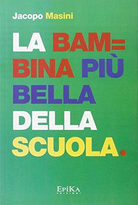 Immagine di BAMBINA PIU` BELLA DELLA SCUOLA (LA)